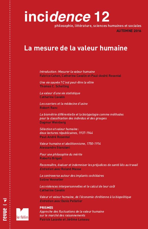 Incidence 12, La mesure de la valeur humaine