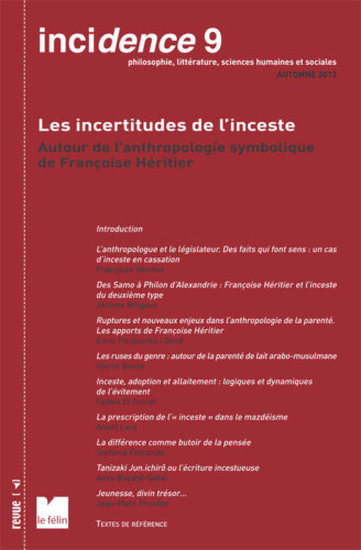 Incidence 9, Les incertitudes de l'inceste