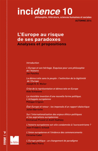 Incidence 10, L'Europe au risques de ses paradoxes