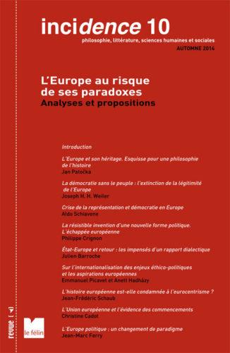 Incidence 10, L'Europe au risques de ses paradoxes