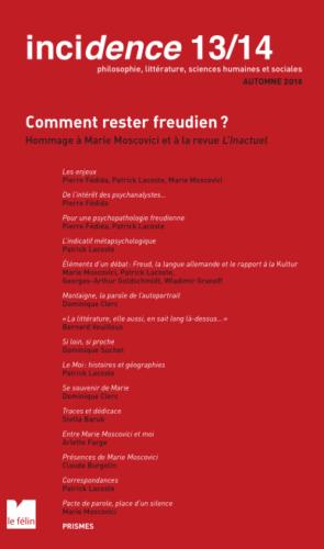 NOUVEAU NUMÉRO 13/14 : « Comment rester Freudien ? Hommage à Marie Moscovici et à la revue l'Inactuel. »