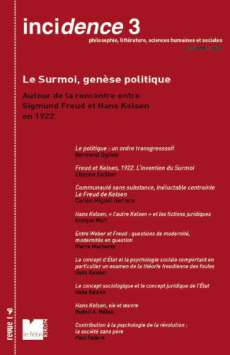 Incidence 3, Le surmoi, genèse politique